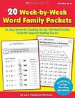 20 Week-By-Week Word Family Packets, Grades K-2: An Easy System for Teaching the Top 120 Word Families to Set the Stage for Reading Success by Lisa Fitzgerald McKeon (Paperback / softback, 2008)