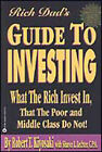 The Rich Dad's Guide to Investing: What the Rich Invest in That the Poor Do Not! by Robert T. Kiyosaki (Paperback, 2000)