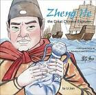Zheng He, the Great Chinese Explorer: A Bilingual Chinese and English Story of Adventure and Discovery by Li Jian (Hardback, 2015)