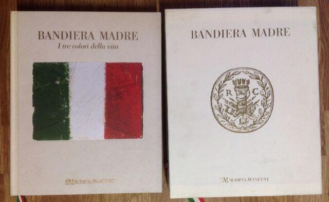 Bandiera Madre i Tre Colori della Vita Ugo Bellocchi Scripta Maneant