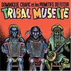 Tribal Musette 0016728307826 by Les Primitifs Du Futur CD