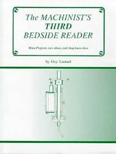 Machinist's Third Bedside Reader/Lathes/Milling Machine