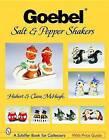 Goebel Salt & Pepper Shakers by Clara McHugh, Hubert McHugh (Paperback, 2005)