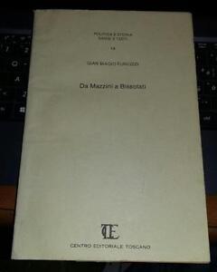 da mazzini a bissolati-gian biagio furiozzi-centro editoriale toscano-autografat