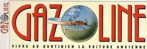 Adroit Revue Magazine Gazoline N°19 Au N°229 De 1996 à 2016 + Hors Serie Hs Au Choix