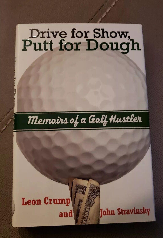 memoir golf Dough drive show hustler putt