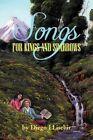 Songs for Kings and Sparrows by Diego Llisebir (Paperback / softback, 2012)