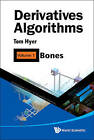 Derivatives Algorithms: Volume 1: Bones by Thomas Hyer (Hardback, 2010)