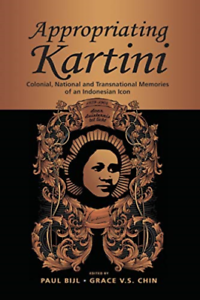 Bijl-Paul-Appropriating-Kartini-BOOK-NUOVO
