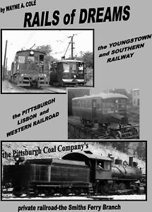 Rails-of-Dreams-Youngstown-Southern-Pittsburgh-Lisbon-and-Western-Smiths-Ferry