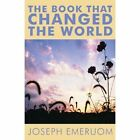 The Book That Changed the World by Joseph Emeruom (Paperback / softback, 2013)