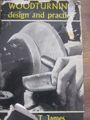 Woodturning Design and Practice by Gerald T. James Hardback, 1970