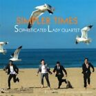Simpler Times Sophisticated Lady Quartet Yarlung Yar65006 S. 0888174650067