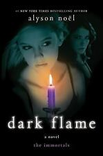 The Immortals: Dark Flame 4 by Alyson Noël (2010, Hardcover) Dust Jacket