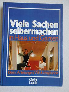 Viele-Sachen-selbermachen-in-Haus-und-Garten-Ideen-Anleitungen-fuer-Jedermann