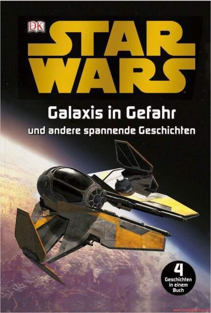 Fachbuch Star Wars™ Galaxis in Gefahr 4 Geschichten über 200 Original-Filmbilder
