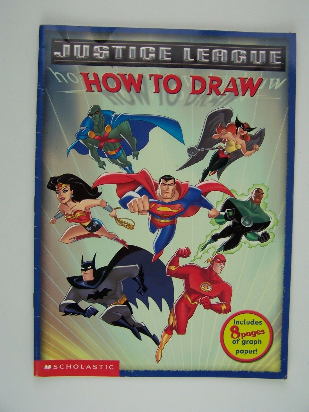 Justice League: How to Draw By Scholastic 9780439571678