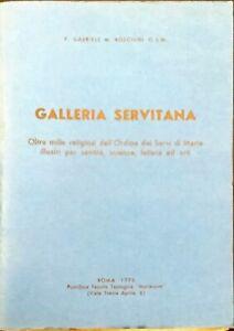 GALLERIA SERVITANA - P. GABRIELE, M. ROSCHINI O.S.M. - 1976