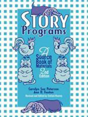 Story Programs : A Source Book of Materials by Peterson, Carolyn Sue
