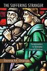 The Suffering Stranger: Hermeneutics for Everyday Clinical Practice by Donna M. Orange (Paperback, 2011)
