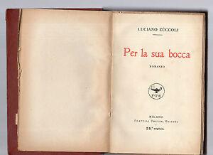 DéSintéRessé Per La Sua Bocca - Luciano Zuccoli - 1922 - Les Produits Sont Disponibles Sans Restriction