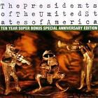 Ten Year Super Bonus Special Anniversary Edition von The Presidents Of The United States Of America (2014)