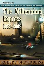 The Millennium Express by Robert Silverberg (2015, Paperback)