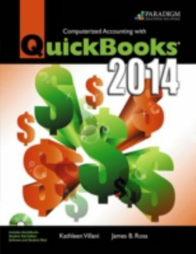 Computerized Accounting with QuickBooks® 2014 by Kathleen Villani and James...