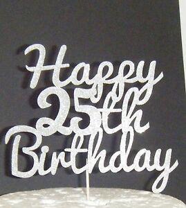 Happy 25th Birthday Card Cake Topper Plain or Glitter