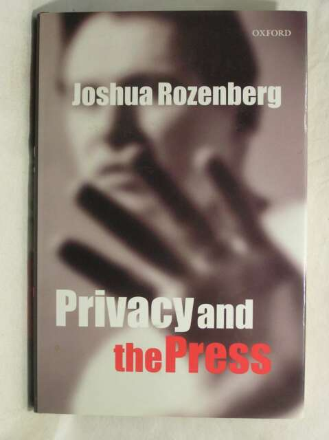 Privacy and the Press, Rozenberg, J., Rozenberg, Joshua, Excellent Book