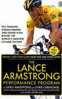 The Lance Armstrong Performance Program by Chris Carmichael, Lance Armstrong (Hardback, 2006)