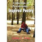 Collection of Peacekeeping-inspired Poetry 9781420826951 by Connie P. Frias
