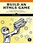 Build an HTML5 Game von Karl Bunyan (2015, Taschenbuch)
