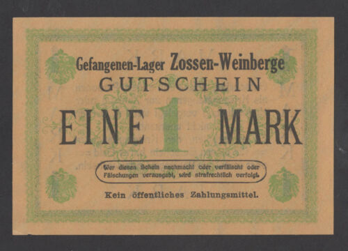 GERMANY 1 Mark ND UNC- POW - WWI Concentration Camp ZOSSEN-WEINBERGE