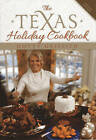 The Texas Holiday Cookbook by Dotty Griffith (Hardback, 2013)