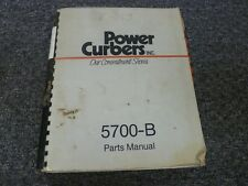 Power Curber Model 5700 B Curb Amp Gutter Machine Parts Catalog Manual Book Pm 57b