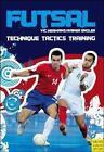 Futsal von Vic Hermans und Rainer Engler (2010, Taschenbuch)