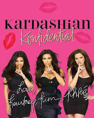 1 of 1 - Kardashian Konfidential by Kim Kardashian, Kourtney Kardashian, Khloe Kardashia…