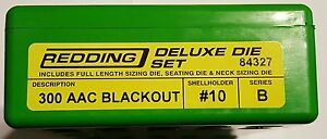 84327 REDDING 3-DIE FULL LENGTH / NECK 300 BLACKOUT DELUXE DIE SET - BRAND NEW
