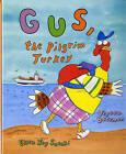 Gus, the Pilgrim Turkey by Teresa Bateman (Hardback, 2008)