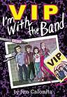 VIP: I'm with the Band by Jen Calonita (CD-Audio, 2015)