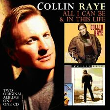 Collin Raye - All I Can Be / in This Life [New CD]