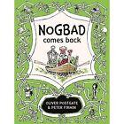 Nogbad Comes Back by Oliver Postgate (Hardback, 2016)