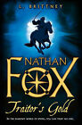 Nathan Fox: Traitor's Gold by L. Brittney (Paperback, 2008)