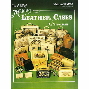 61941-01 1 The Art of Making Leather Cases paperback Stohlman Vol