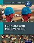 Conflict and Intervention: IB History Course Book: Oxford IB Diploma Programme by Martin Cannon (Paperback, 2015)
