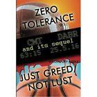 Zero Tolerance Just Greed Not Lust 9781440167607 Paperback