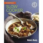 Slow Cooker: Delicious, Convenient and Easy Ways to Get the Most from Your Slow Cooker by Australian Consolidated Press UK (Paperback, 2015)