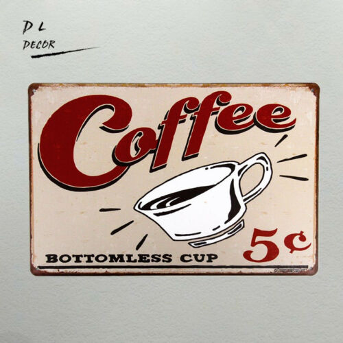 DL-Coffee Bottomless 5 Cent Metal Sign Kitchen Decor Motivational Decor