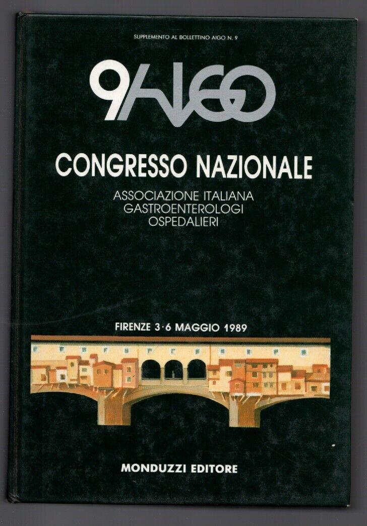 IX CONGRESSO NAZIONALE GASTROENTEROLOGI OSPEDALIERI - ATTI 1989